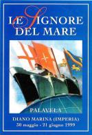 [MD0611] CPM - DIANO MARINA (IMPERIA) - MOSTRA CULTURALE LE SIGNORE DEL MARE - A.N.M.I. - CON ANNULLO 30.5.1999 - NV - Imperia