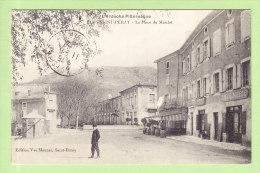 SAINT PERAY : La Place Du Marché, L'Imprimerie. 2 Scans. Edition Monnet - Saint Péray