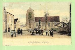 LA CHAPELLE GAUTIER : La Fontaine. Carte Toilée. 2 Scans. Edition Roger - Frankrijk