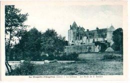 Cpa   La Chapelle D´Angillon   Le Chateau Les Bords De La Sauldre    TBE - France