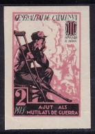 GUERRA CIVIL - GENERALITAT DE CATALUNYA - AJUT ALS MUTILATS DE GUERRA -SIN DENTAR - Vignette Della Guerra Civile