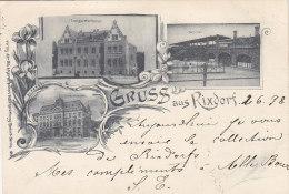 Allemagne - Berlin - Gruss Aus Rixdorf - Postmarked 1898  Gare Chemin De Fer - Précurseur Berlin Moulins Lès Metz - Rixdorf
