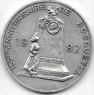 100 BOSQUETIAS 1982 FRAMERIES 150 ANNIVERSAIRE DE BOSQUETIA - Gemeentepenningen