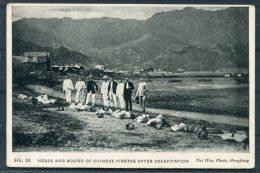 China 'Heads & Bodies Of Chinese Pirates After Decapitations'  Tai Woo, Hong Kong Postcard Hk34 - China