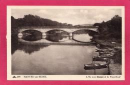 78 YVELINES MANTES-sur-SEINE, Mantes La Jolie, L'Ile Aux Dames, Le Pont Neuf, (CAP, Strasbourg) - Mantes La Jolie