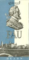 64 PAU DEPLIANT PUBLICITE BEARN - Dépliants Turistici