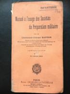 - Infanterie- Manuel à L'usage Des Sociétés De Préparation Militaire- Lt Colonel Hatton- H. Charles La Vauzelle- 1913 - - Livres