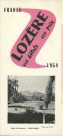 48 LA LOZERE 1964  DEPLIANT PUBLICITE LOZERE - Dépliants Turistici