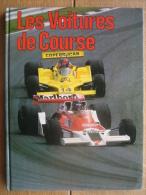 LES VOITURES DE COURSE De ROBERT WELSH- Editions Du FANAL 1981 - Automobile - F1