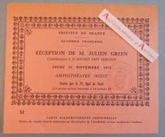 Julien GREEN 1972 Invitation à Sa Réception à L'Académie Française - Institut De France - Académicien écrivain Américain - Autógrafos