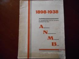 Boek (24 X 31 Cm , 74 Blz) Molen Moulin Jubileumnummer 1898- 1938 Algemeenen Nederlandschen Molenaars Bond - Oud