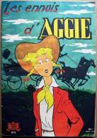 EO AGGIE N° 9 (Les Beaux Albums De La Jeunesse Joyeuse, 1955) > LES ENNUIS D'AGGIE (Hal Rasmusson) - Aggie