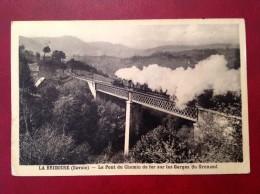 73 Savoie Cpa LA BRIDOIRE Le Pont Du Chemin De Fer Sur Les Gorges Du Grenand (train) + Cad - Sonstige Gemeinden