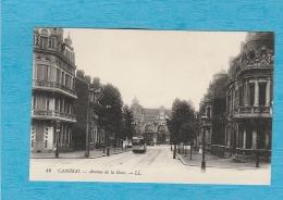 Cambrai. - Avenue De La Gare. - Tramway. - Cambrai