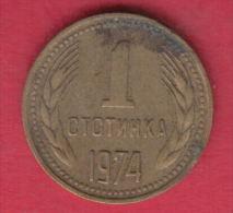 F6115 / - 1 Stotinka - 1974 - Bulgaria Bulgarie Bulgarien Bulgarije - Coins Monnaies Munzen - Bulgaria