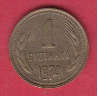 F6117 / - 1 Stotinka - 1974 - Bulgaria Bulgarie Bulgarien Bulgarije - Coins Monnaies Munzen - Bulgarie