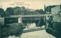 /! 0499 - CPA - 31  - Muret : Passerelle Sur La Louge - Muret
