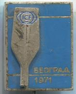 Rowing, Kayak, Canoe - ICF Beograd World Championship 1971., Ex Yugoslavia, Enamel, Vintage Pin, Badge, BERTONI MILANO - Canoeing, Kayak
