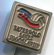 WATER POLO - Ex Yugoslavia, Federation, Vintage Pin, Badge - Water Polo