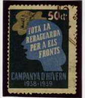 VINETA  TOTA LA RERAGUARDA PER A ELS FRONTS  CAMPANYA D HIVERN 50 C   GG 2467   REF V120 - Viñetas De La Guerra Civil