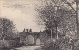 Thématiques 85 Vendée Saint Laurent Sur Sevre La Porte Des Martyrs Habitants Enterré Vivant à Cet Endroit En 1793 - France