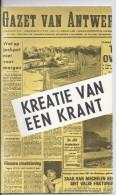 Kreatie Van Een Krant - 1981  Gazet Van Antwerpen - Libri, Riviste, Fumetti