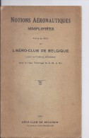 Notions Aéronautiques - L'Aéro-club De Belgique SPECIAl RARE - Aviation