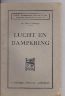 Lucht En Dampkring - Dr Felix Bertijn - 1931 - Boeken, Tijdschriften, Stripverhalen