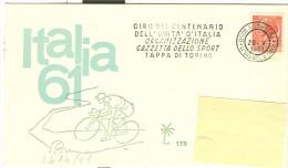 ITALIA 61,GIRO CENTENARIO UNITA D'ITALIA,GAZZETTA DELLO SPORT,TAPPA DI TORINO,ANNULLO SPECIALE,CARTOLINA VIAGGIATA, - Radsport
