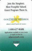 Adam's Mark Hotels & Resorts - Gold Mark Rewards - Hotel Keycards