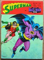 SUPERMAN Et BATMAN Et ROBIN N° 14 (nouvelle Série), Février 1970, Sagédition - Superman