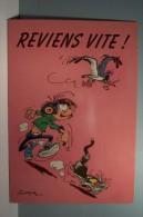 FRANQUIN - - Gaston . LAGAFFE   -- N° 68  - CHAT --REVIENS VITE  ! ( Pas De Reflet Sur L'original ) - Künstlerkarten