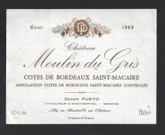 Etiquette De Vin  Côtes De Bordeaux Saint Macaire 1986 -  Chateau Moulin Du Gris - Didier Pueyo à Saint Martial  (33) - Bordeaux