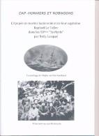 """Brochure """" Cap-Horniers Et Robinsons """" Histoire Du Naufrage Du Trois-mâts Barque """"Anjou"""" Aux ïles Auckland - Cap Horn - Livres, BD, Revues"""