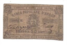 Aqui Terme ( Alessandria ) Banca Popolare Industria Lavoro 50 Cent R3 RRR Non TrATTATO  LOTTO 1311 - [ 1] …-1946 : Kingdom