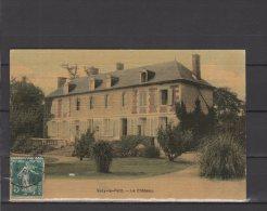 60 -  Sacy Le Petit - Le Chateau - Colorisée - Carte Vernie - France