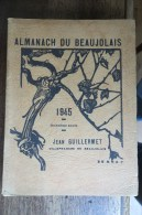 ALMANACH DU BEAUJOLAIS 1945 - 1901-1940