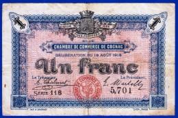 BON - BILLET - MONNAIE 19 AOUT 1916 CHAMBRE DE COMMERCE 1 FRANC COGNAC 16 CHARENTE SERIE 118 N° 5701 - Chambre De Commerce