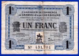 BON - BILLET - MONNAIE 7 OCTOBRE 1921 CHAMBRE DE COMMERCE 1 FRANC GRANVILLE ET CHERBOURG 50 MANCHE N° 431704 - Chamber Of Commerce