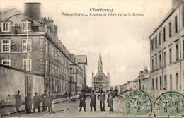 50 CHERBOURG  Port Militaire - Caserne Et Chapelle De La Marine - Cherbourg