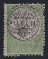 25972  Hungary Revenue 10 Kr Used INVERTED CENTER, Ex Cunliffe RRR! With Wyman Certificate - Fiscaux
