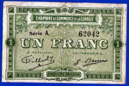 BON - BILLET - MONNAIE - 1 FRANC CHAMBRE DE COMMERCE DE LA CORREZE 19100 BRIVE LA GAILLARDE TULLE A N° 62042 AVANT 1920 - Chamber Of Commerce
