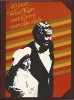 NL.- Boek. 40 Jaar Wim Kan Met Corry Aan Zijn Zijde. Met ABC Koerier 29 Augustus 1976. 3 Scans - Boeken, Tijdschriften, Stripverhalen