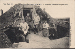 GUERRE 1914 1915TRANCHEE D'OBSERVATION POUR AERO CPA ANIMEE - Guerre 1914-18