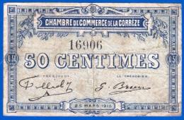 BON - BILLET - MONNAIE - 50 CENTS CHAMBRE DE COMMERCE DE LA CORREZE 19100 BRIVE LA GAILLARDE TULLE N° 16906 DE 1915/1920 - Chambre De Commerce