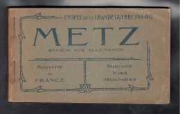 France1914-18:METZ Booklet(complete With 24 Postcards)with Scenes Of Metz During WWI - Unclassified