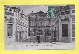 CPA 02 SAINT QUENTIN Sous Préfecture Animée 1909 ( Prix Net ) - Saint Quentin