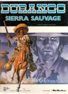 Durango Sierra Sauvage Textes Et Dessins Yves Swoles Editions Des Archers De 1985 Colection Wild West Story - Durango