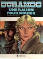 Durango Une Raison Pour Mourir Textes Et Dessins Yves Swoles Editions Dargaud De 1998 - Durango