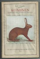 Fr. C. Schaedtler - KONIJNEN Verzorging,Teelt En Rassen - De Haan's Huisdierenbibliotheek N° 5 - Bücher, Zeitschriften, Comics